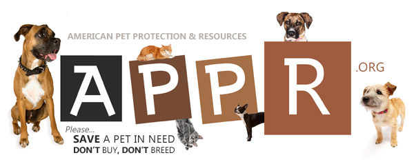 APPR - Save a Pet in Need, Don't Buy Don't Breed. APPR.org is a free pet resource site run by volunteers that have the best interest in mind for dogs and cats. American Pet Protection and Resources